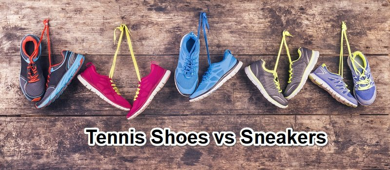 Tennis Shoes vs Sneakers